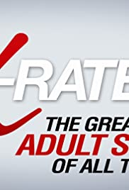 X-Rated 2: The Greatest Adult Stars of All Time!