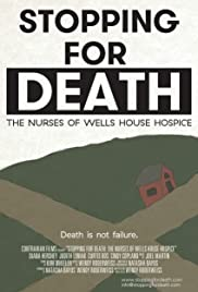 Stopping for Death: The Nurses of Wells House Hospice