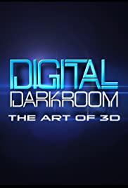Digital Darkroom: The Art of 3D