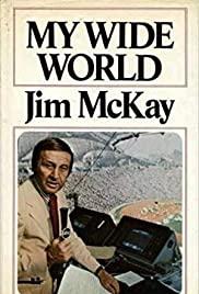 Jim McKay: My World in My Words